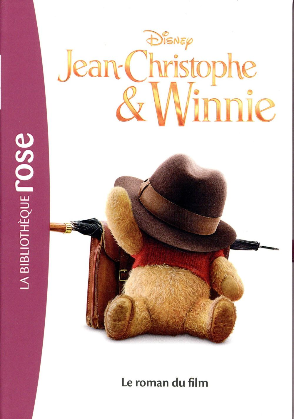 JEAN CHRISTOPHE ET WINNIE   LE ROMAN DU FILM   FILMS BB ROSE 10 12   T0